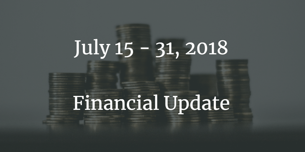 Financial Update: Here comes August!