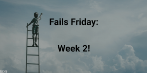 Financial Fails Friday: Week 2!